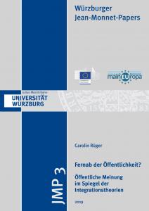 Carolin Rüger: Fernab der Öffentlichkeit? Öffentliche Meinung im Spiegel der Integrationstheorien